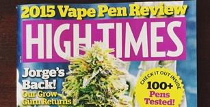 High Times vape pen review 2015 synthetic marijuana too
